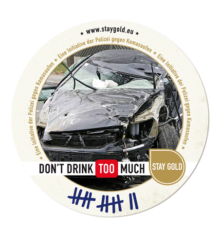 Don´t drink too much - stay alive!
