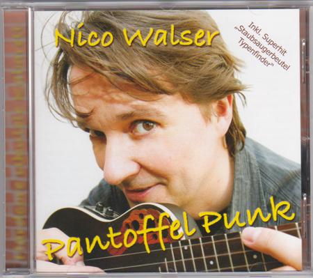 Pantoffel Punk CD von Nico Walser