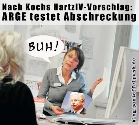 Hessen-Hitler Roalnd Koch nd HarzIV-Abschreckung: Buh!