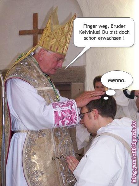 Finger weg, Bruder Kelvnius!